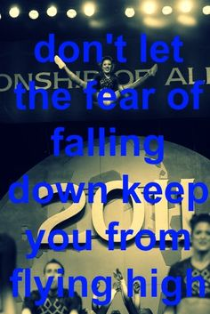 Just think you don't want to fall as much as people don't want to drop you , they have the same fear