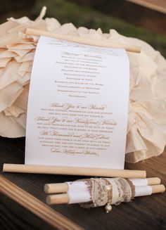Creative idea - scrolls for programs! Love this could work for invites as well or even save the dates