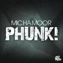 Micha Moor - Phunk! (Original Mix)