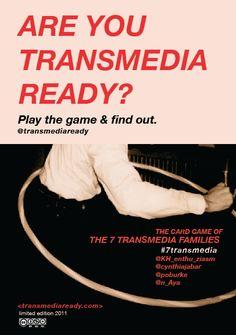 The 7 TRANSMEDIA FAMILIES @TransmediaReady  http://www.transmediaready.com