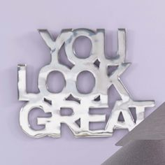 "Schriftzug ""You look great"" #impressionen #quote #decoration"