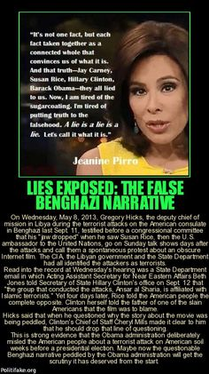 Obama must come-clean about Benghazi. Jeanine Pirro, Moslem, Conservative Politics, We The People, Wake Up, Obama, Did You Know, Knowledge, Wisdom