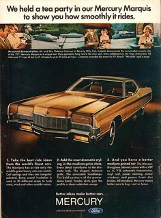 The Oldie But Goodie 1971 Mercury Marquis Advertisement Time Magazine January 25 1971 Buick Electra, Edsel Ford, Car Ford, Chrysler New Yorker, Cars Usa, Us Cars, Classic Motors, Classic Cars, Classic Auto