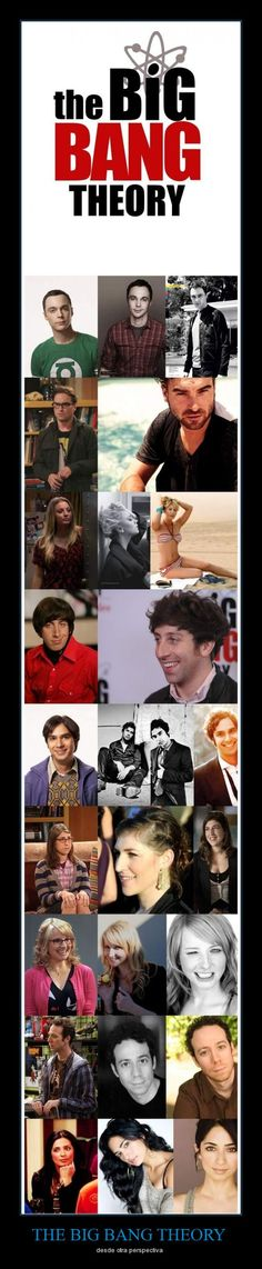 THE BIG BANG THEORY - from another perspective....  Still want Lennard...