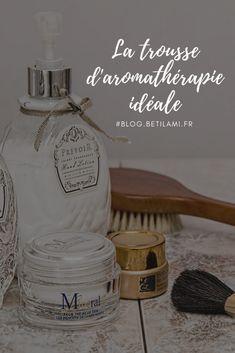 la trousse aromathérapie familiale idéale à avoir chez soi Soap, Bottle, Passion, Lifestyle, Massage, Diy, Feel Better, Take Care Of Yourself, Natural Treatments