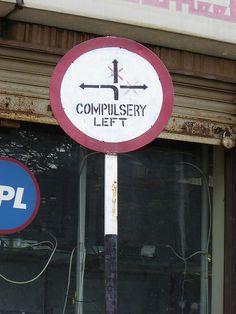Compulsery Left (Bangalore, India)