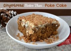 Gingerbread Butterscotch Better Than... Poke Cake by Crazy for Crust