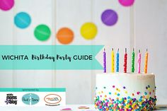 A complete A-Z listing of birthday party resources in Wichita! Food, entertainment, supplies, venues, and MORE!