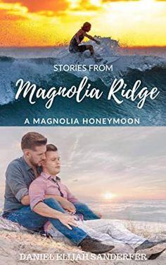 Read Book Stories From Magnolia Ridge A Magnolia Honeymoon Author Daniel Elijah Sanderfer, Got Books, Books To Read, Ann Oakley, Christine Evans, Free Stories, What To Read, Book Photography, Free Reading, Free Books
