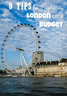 9 Tips for Exploring London on a Budget  #Europe #England #London
