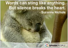 being ignored quotes with pictures   Motivational Quote - Words can sting like anything. But silence breaks ...
