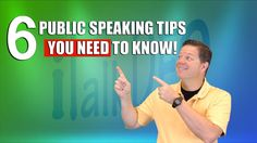 6 Public Speaking Tips You Need to Know.