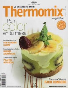 Thermomix magazine nº Pon color en tu mesa Food N, Food And Drink, Christmas Morning, Recipies, Cooking Recipes, Tasty, Favorite Recipes, Healthy, Color