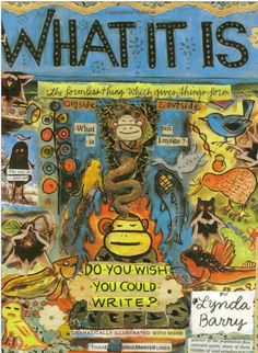Lynda Barry--indescribably awesome!