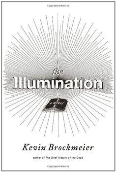 The Illumination: A Novel by Kevin Brockmeier https://www.amazon.com/dp/0375425314/ref=cm_sw_r_pi_dp_qxRHxbMG70HVB