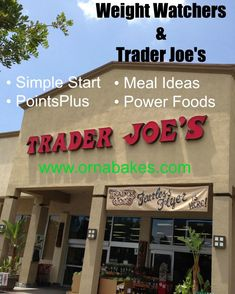 Trader Joe's Faves with meal ideas, Weight Watchers Power Foods and PointsPlus values!