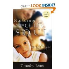 Book List from Guiding the Faith of Children conference - Nurturing a Child's Soul by Timothy Jones