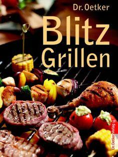 Für Spontane: Blitzgrillen. #weltbild #grillen #rezepte #kochen