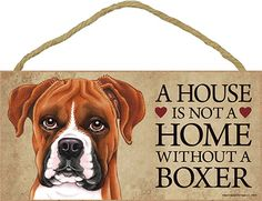 Boxer Uncro Wood Dog Sign Wall Plaque Photo Display A House Is Not A Home 5 x 10
