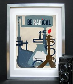 Original Science Illustration - Be Radical Science Art - Science Poster Print - 11x14. $18.00, via Etsy.