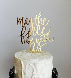STAR WARS Cake Topper – May the force be with us – Wedding Cake Topper – Wedding Gift – Laser Cut – Made From Wood or Acrylic – Wedding Gifts Wedding Cake Guide, Geek Wedding, Wedding Cupcakes, Wedding Humor, Wedding Cake Toppers, Wedding Gifts, Wedding Ideas, Star Wars Wedding Cake, Wedding Stuff