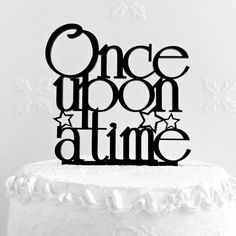 Once Upon A Time Cake Topper Wedding Cake Topper