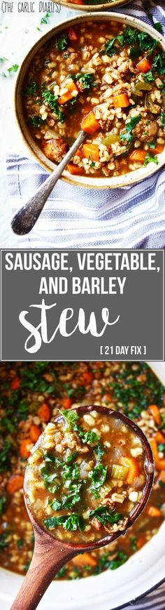 Sausage, Vegetable, and Barley Stew [21 Day Fix friendly] - This stew is seriously so delicious, flavorful, simple, and healthy!! A few simple tricks push it from good to great - #21dayfix #glutenfree TheGarlicDiaries.com