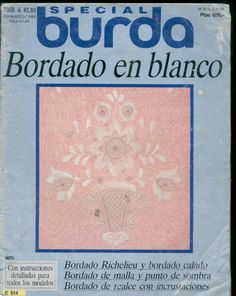 BORDADO EN BLANCO - Francisca Elvira Holzmann - Álbuns da web do Picasa Tambour Embroidery, White Embroidery, Cross Stitch Embroidery, Embroidery Patterns, Hand Embroidery, Crochet Crafts, Sewing Crafts, Special T, Web Gallery