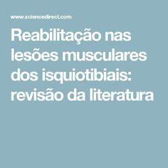 Reabilitação nas lesões musculares dos isquiotibiais: revisão da literatura