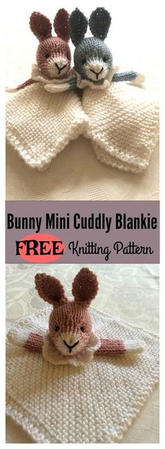 Baby Knitting Patterns For Kids Bunny Mini Cuddly Blankie Free Knitting Pattern … Animal Knitting Patterns, Baby Patterns, Crochet Patterns, Free Baby Knitting Patterns, Stitch Patterns, Scarf Patterns, Doll Patterns, Crochet Gratis, Crochet Toys