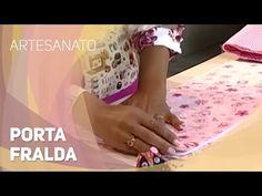 Dica de artesanato - Porta fralda (19/08/2014) - YouTube