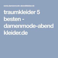 traumkleider 5 besten - damenmode-abendkleider.de