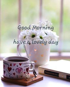Good Morning Good Night, Morning Wish, Good Morning Quotes, Good Night Blessings, Happy Day, Sober, David, Tea, Coffee