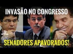"""Senadores Aterrorizados com Invasão do Congresso Nacional... """"Prendam To..."""