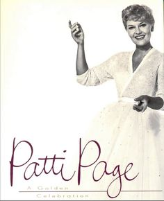 This was Patti Page& theme song - which she sang every week on her TV show. Patti Page was a wonderful performer with a beautiful voice - and is ofttimes cr. Patti Page, Types Of Music, Beautiful Voice, Me Me Me Song, Theme Song, Jukebox, The Voice, 1960s, Music Videos