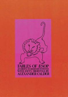 Calder. FABLES OF AESOP according to Sir Roger L'Estrange.
