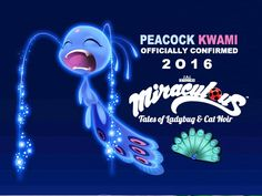 *NEW* Miraculous PEACOCK KWAMI Officially REVEALED! Miraculous Ladybug…