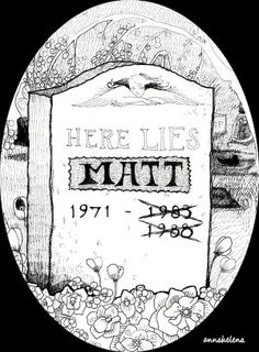 Here Lies Matt- click link to read story of how a man died twice and lived to tell about it.