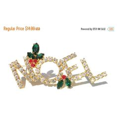 Rhinestone NOEL Christmas Brooch with Red Green Mistletoe Pave Set on... ($13) ❤ liked on Polyvore featuring jewelry, brooches, vintage rhinestone jewelry, holiday brooch, vintage christmas jewelry, vintage rhinestone brooch and rhinestone jewelry