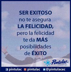 ¡Hoy será un MArtes feliz! Buen día para todos. http://www.pintulac.com.ec/ La #frasepintulac del día nos dice que: