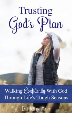 """""""Trusting God's Plan"""" - a brand new book for women who ever worry, fear, or wonder """"What is God up to??"""""""