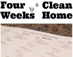 Free PDF #printable for a #home #cleaning schedule - Four Weeks to a Clean Home from simplybeingmommy.com