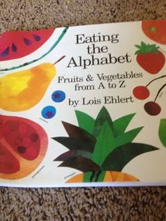 "Preschool theme: Fruit and Vegetables! Lois Ehlert ""Eating the Alphabet"" 6 activities to go along with the book for your homeschool or preschool classroom. Nutrition Education, Nutrition Activities, Nutrition Quotes, Nutrition Poster, Preschool Food, Preschool Classroom, Kindergarten, Preschool Garden, Preschool Songs"