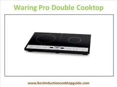Ten of the best single and double induction cooktops http://www.bestinductioncooktopguide.com/portable-induction-cooktop/