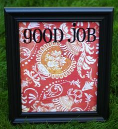 A good job dry-erase board!