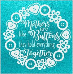 VINYL STICKER DECAL FOR DIY BOX FRAME MOTHERS ARE LIKE BUTTONS MOTHERS DAY GIFT