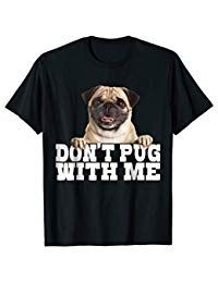 For Only $12.87! Don't Pug With Me Funny Awesome Sarcasm Cute Dog Shirt Cute Tshirts, Dog Shirt, Sarcasm, Pugs, Cute Dogs, Sweatshirts, Awesome, Funny, Mens Tops