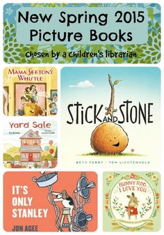Brand new Spring 2015 picture books for kids ages 2-9! Don't miss these fictional titles, recommended by a children's librarian.