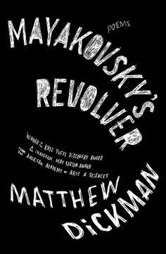 Mayakovsky's Revolver: Poems  Jacket design and art by Joel Holland