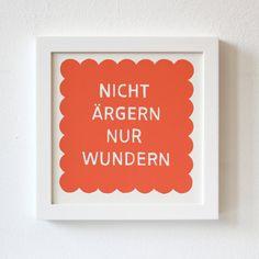 Silkscreen, Don't Worry, Just Wonder Print, german saying, red. via Etsy.